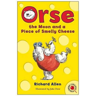 Orse, the Moon and a Piece of Smelly Cheese (BOK)