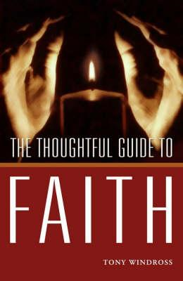 Thoughtful Guide to Faith (BOK)