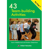 43 Team Building Activities for Key Stage 2 (BOK)