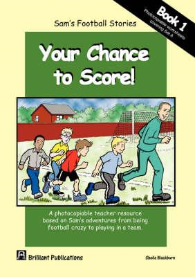 Your Chance to Score! (BOK)