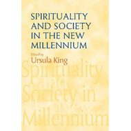 Spirituality and Society in the New Millennium (BOK)