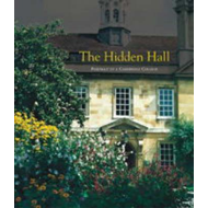 Hidden Hall - Portrait of a Cambridge College (BOK)