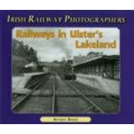 Railways in Ulster's Lakeland (BOK)