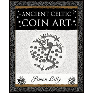 Ancient Celtic Coin Art (BOK)