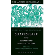 Shakespeare and Elizabethan Popular Culture (BOK)
