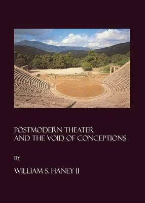 Postmodern Theater and the Void of Conceptions (BOK)