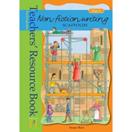Non-fiction Writing Scaffolds Year 3: Resource Book (BOK)