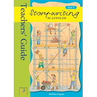 Story Writing Scaffolds: Year 5: Teacher's Guide (BOK)