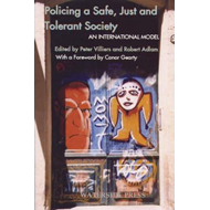 Policing a Safe, Just and Tolerant Society (BOK)