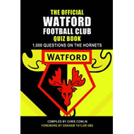 Official Watford Quiz Book (BOK)