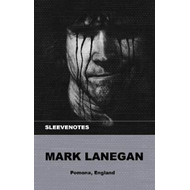 Produktbilde for Sleevenotes - Mark Lanegan (BOK)