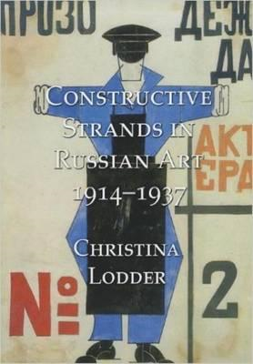 Constructive Strands in Russian Art 1914-1937 (BOK)