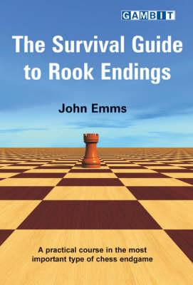 Survival Guide to Rook Endings (BOK)
