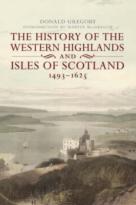 History of the Western Highlands and Isles of Scotland (BOK)