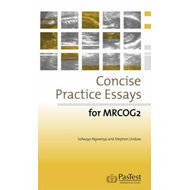 Concise Practice Essays for MRCOG 2 (BOK)