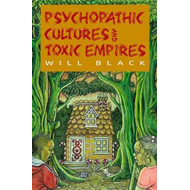Psychopathic Cultures and Toxic Empires (BOK)