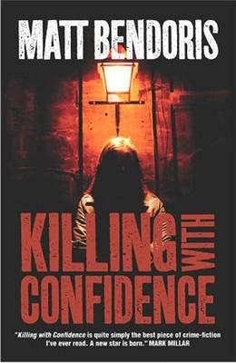 Killing with Confidence (BOK)