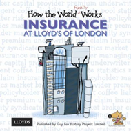 How the World Really Works: Insurance at Lloyd's of London (BOK)
