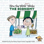 How the World Really Works: the Economy (BOK)