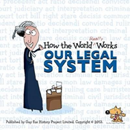 How the World Really Works: Our Legal System (BOK)