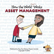 How the World REALLY Works: Asset Management (BOK)