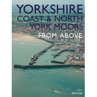 Yorkshire Coast and North York Moors From Above (BOK)