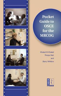 Pocket Guide to the OSCE for the MRCOG with DVD (BOK)