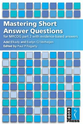 Mastering Short Answer Questions for MRCOG Part 2 (BOK)