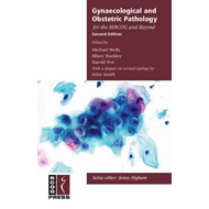 Gynaecological and Obstetric Pathology for the MRCOG and Bey (BOK)