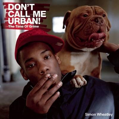 Don't Call Me Urban! (BOK)