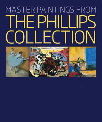 Master Paintings from the Phillips Collection (BOK)