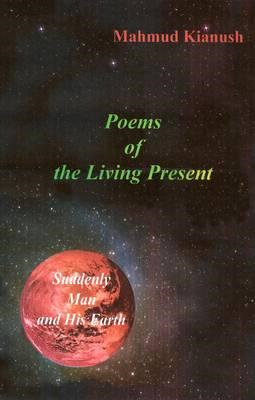 Poems of the Living Present (BOK)