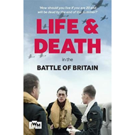 Life and Death in the Battle of Britain (BOK)