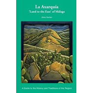 La Axarquia History and Traditions (BOK)