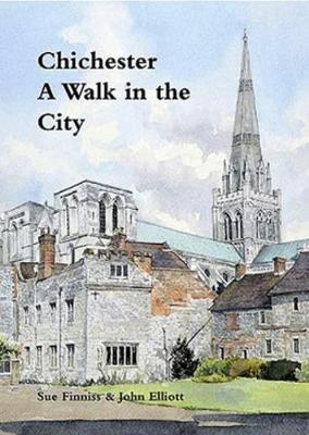 Chichester: A Walk in the City (BOK)