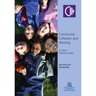 Community Cohesion and Housing: A Good Practice Guide (BOK)