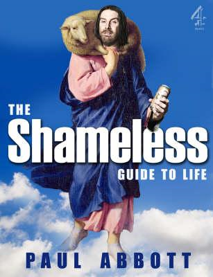 Shameless Guide to Life (BOK)