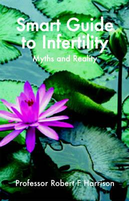 Smart Guide to Infertility (BOK)