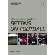 Definitive Guide to Betting on Football (BOK)