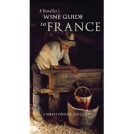 A Travellers Wine Guide to France (BOK)
