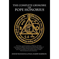 Complete Grimoire of Pope Honorius (Hb) (BOK)