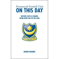 Portsmouth Football Club on This Day (BOK)