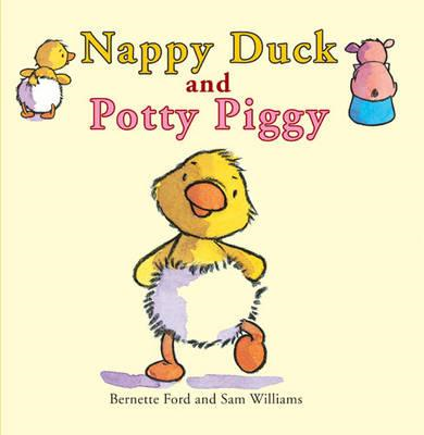 Nappy Duck and Potty Piggy (BOK)