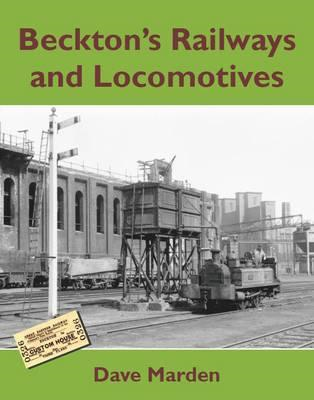 Beckton's Railways and Locomotives (BOK)
