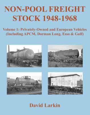Non-Pool Freight Stock 1948-1968: Privately-Owned and Europe (BOK)