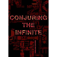 Conjuring the Infinite (BOK)
