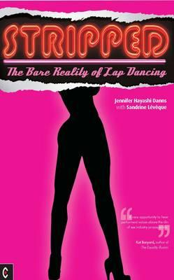 Stripped: The Bare Reality of Lap Dancing (BOK)