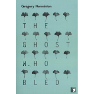 Ghost Who Bled (BOK)