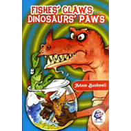 Fishes' Claws and Dinosaurs' Paws (BOK)