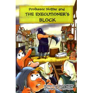 Professor Nutter and the Executioner's Block (BOK)